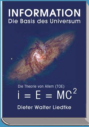 Information - Die Basis des Universum -