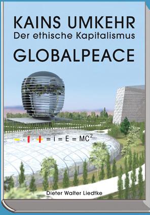 Kains Umkehr - Der Ethische Kapitalismus - Globalpeace